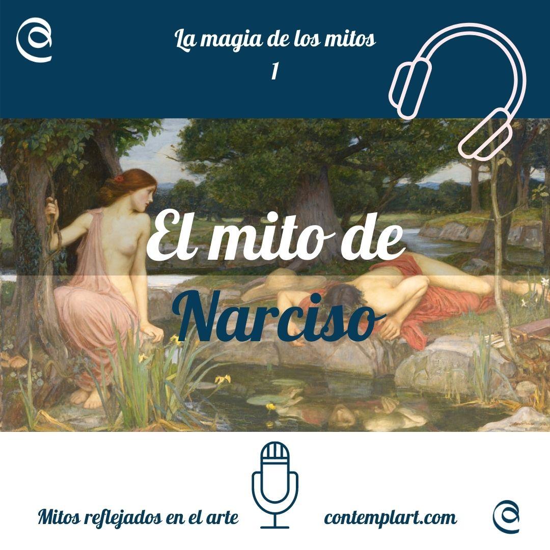 1-el mito de narciso-podcast-la magia de los mitos