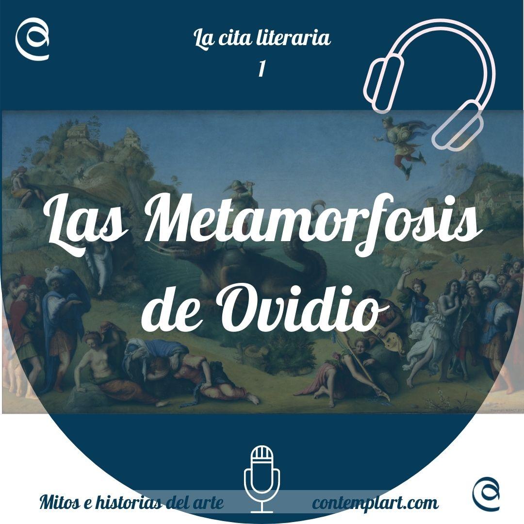 1- las metamorfosis de ovidio-podcast icono-la cita literaria